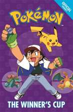 Official Pokemon Fiction: The Winner's Cup