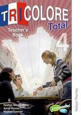 Tricolore Total 4 Teacher Book