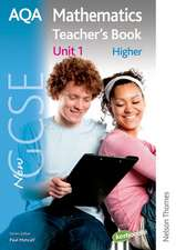 New AQA GCSE Mathematics Unit 1 Higher Teacher's Book