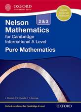 Nelson Pure Mathematics 2 and 3 for Cambridge International A Level