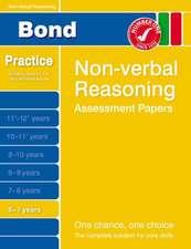 Primrose, A: Bond Non-Verbal Reasoning Assessment Papers 6-7