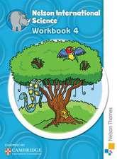 Nelson International Science Workbook 4