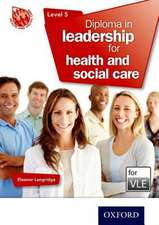 Diploma in Leadership for Health and Social Care Level 5 VLE (Moodle)
