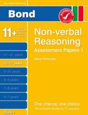 Bond Assessment Papers Non-Verbal Reasoning 10-11+ yrs Book 1