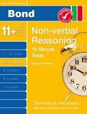 Bond 10 Minutes Tests Non-Verbal Reasoning 10-11+ yrs