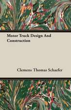 Motor Truck Design and Construction:  The Schulz Steam Turbine