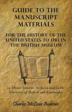 Guide to the Manuscript Materials for the History of the United States to 1783 in the British Museum, in Minor London Archives and in the Libraries of:  Or, the Curse and the Cure of Strong Drink