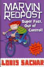 Marvin Redpost: Super Fast, Out of Control!: Book 7 - Rejacketed