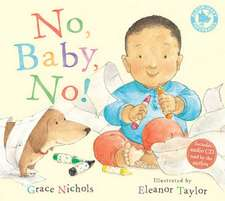 Nichols, G: No, Baby, No!