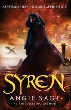 Syren: Septimus Heap Book 5 (Rejacketed)