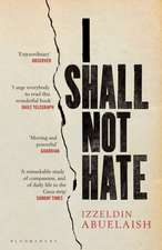I Shall Not Hate