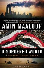 Disordered World: A Vision for the Post-9/11 World