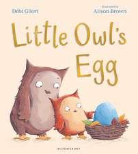 Gliori, D: Little Owl's Egg