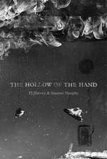 The Hollow of the Hand: Limited Edition