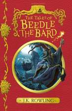 The Tales of Beedle the Bard: New Edition
