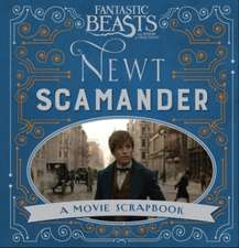Fantastic Beasts and Where to Find Them – Newt Scamander: A Movie Scrapbook