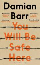 You Will Be Safe Here: One of the most-anticipated debut novels of 2019