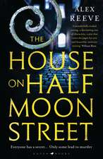 The House on Half Moon Street: A Richard and Judy Book Club 2019 pick