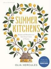 Summer Kitchens: The perfect summer cookbook