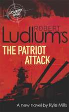 Robert Ludlum's The Patriot Attack