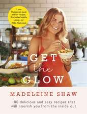 Shaw, M: Get The Glow
