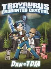 DanTDM: DanTDM: Trayaurus and the Enchanted Crystal