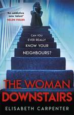 Woman Downstairs