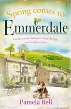SPRING COMES TO EMMERDALE