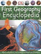 First Geography Encyclopedia: First Reference for Young Writers and Readers