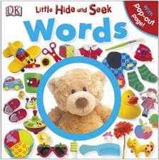 DK, Little Hide and Seek Words: Copii 0-5 ani
