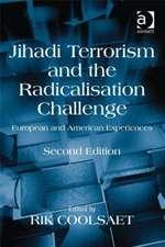 Jihadi Terrorism and the Radicalisation Challenge