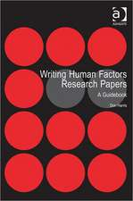 Harris, P: Writing Human Factors Research Papers
