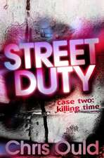 Ould, C: The Killing Street