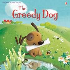 The Greedy Dog