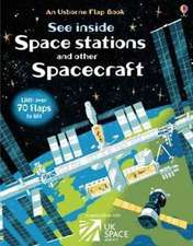 Dickins, R: See Inside a Space Station and Other Spacecraft