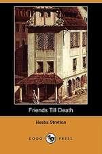 Friends Till Death (Dodo Press)