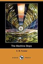 The Machine Stops (Dodo Press)