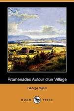 Promenades Autour D'Un Village (Dodo Press)
