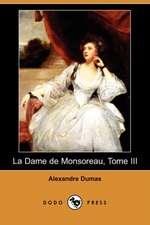 La Dame de Monsoreau, Tome III (Dodo Press)