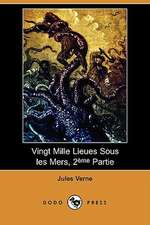 Vingt Mille Lieues Sous Les Mers, 2eme Partie (Dodo Press)