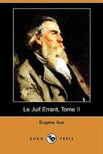 Le Juif Errant, Tome II (Dodo Press)
