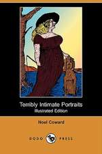 Terribly Intimate Portraits (Illustrated Edition) (Dodo Press)