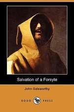 Salvation of a Forsyte (Dodo Press)
