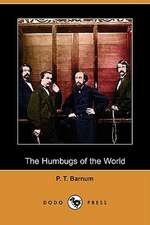 The Humbugs of the World (Dodo Press)