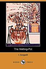 The Melting-Pot (Dodo Press)