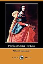 Peines D'Amour Perdues (Dodo Press)