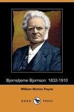 Bjornstjerne Bjornson: 1832-1910 (Dodo Press)