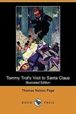 Tommy Trot's Visit to Santa Claus (Illustrated Edition) (Dodo Press)