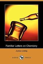 Familiar Letters on Chemistry (Dodo Press)