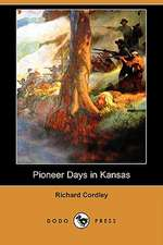 Pioneer Days in Kansas (Dodo Press)